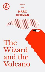 The Wizard and the Volcano  <small>(Kindle Single)</small> torrent downlaod