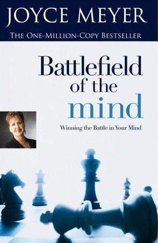 Download free pdf Battlefield Of The Mind: Winning The Battle In Your Mind