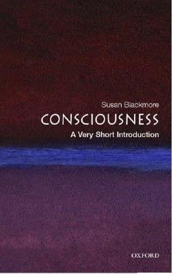 Download free pdf Consciousness: A Very Short Introduction  <small>(Very Short Introductions #121)</small>