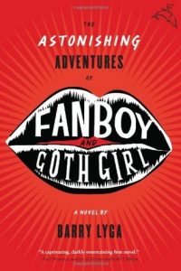 The Astonishing Adventures of Fanboy and Goth Girl  <small>(The Astonishing Adventures of Fanboy and Goth Girl #1)</small> torrent downlaod