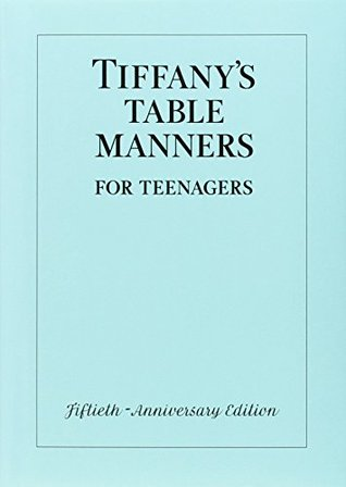 Download free pdf Tiffany's Table Manners for Teenagers
