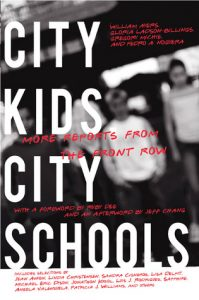 City Kids, City Schools: More Reports from the Front Row torrent downlaod
