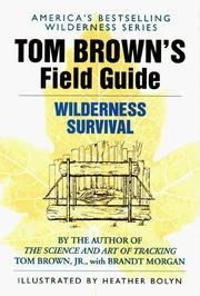 Tom Brown's Field guide to wilderness survival torrent downlaod