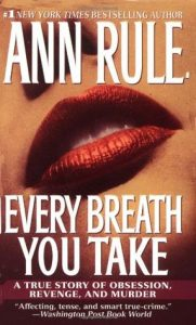 Every Breath You Take: A True Story of Obsession, Revenge, and Murder torrent downlaod