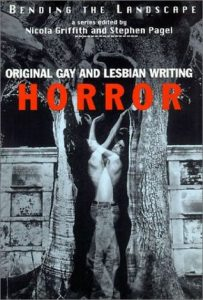 Bending the Landscape: Original Gay and Lesbian Horror Writing  <small>(Bending the Landscape)</small> torrent downlaod