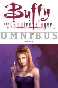 Buffy the Vampire Slayer: Omnibus, Vol. 1  <small>(Buffy the Vampire Slayer Omnibus #1)</small> torrent downlaod