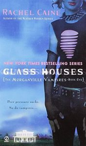 Glass Houses  <small>(The Morganville Vampires #1)</small> torrent downlaod