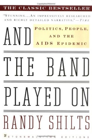 Download free pdf And the Band Played On: Politics, People, and the AIDS Epidemic
