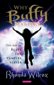Why Buffy Matters: The Art of Buffy the Vampire Slayer torrent downlaod