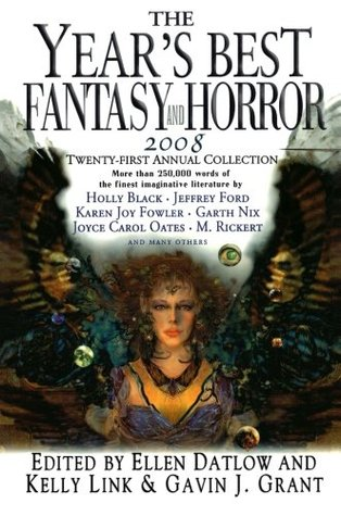 Download free pdf The Year's Best Fantasy and Horror 2008: Twenty-First Annual Collection  <small>(The Year's Best Fantasy and Horror #21 – year 2008)</small>