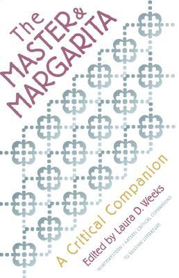 Download free pdf The Master and Margarita: A Critical Companion  <small>(AATSEEL)</small>