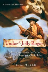 Under the Jolly Roger: Being an Account of the Further Nautical Adventures of Jacky Faber  <small>(Bloody Jack #3)</small> torrent downlaod