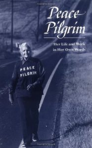 Peace Pilgrim: Her Life and Work in Her Own Words torrent downlaod