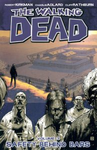 The Walking Dead, Vol. 03: Safety Behind Bars  <small>(The Walking Dead #3)</small> torrent downlaod