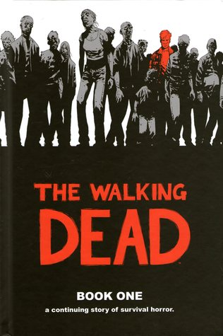 Download free pdf The Walking Dead, Book One  <small>(The Walking Dead: Hardcover editions #1)</small>