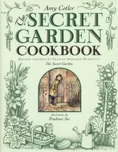 The Secret Garden Cookbook: Recipes Inspired by Frances Hodgson Burnett's THE SECRET GARDEN torrent downlaod