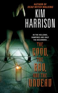 The Good, the Bad, and the Undead  <small>(The Hollows #2)</small> torrent downlaod