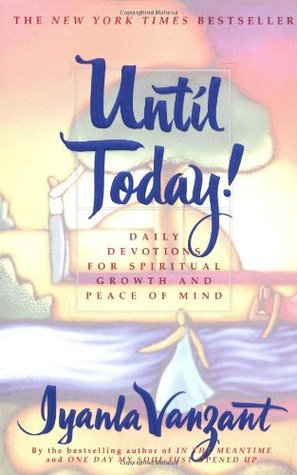 Download free pdf Until Today! : Daily Devotions for Spiritual Growth and Peace of Mind