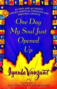 One Day My Soul Just Opened Up: 40 Days and 40 Nights Toward Spiritual Strength and Personal Growth torrent downlaod