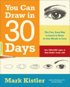You Can Draw in 30 Days: The Fun, Easy Way to Learn to Draw in One Month or Less torrent downlaod