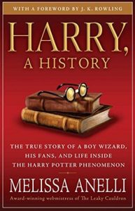Harry, a History: The True Story of a Boy Wizard, His Fans, and Life Inside the Harry Potter Phenomenon torrent downlaod