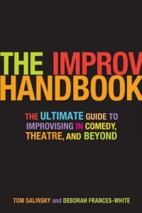 The Improv Handbook: The Ultimate Guide to Improvising in Comedy, Theatre, and Beyond torrent downlaod
