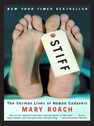 Download free pdf Stiff: The Curious Lives of Human Cadavers