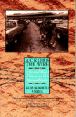 Download free pdf Across the Wire: Life and Hard Times on the Mexican Border