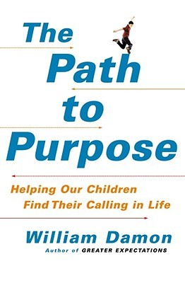 Download free pdf The Path to Purpose: Helping Our Children Find Their Calling in Life
