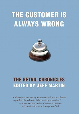 Download free pdf The Customer is Always Wrong: The Retail Chronicles