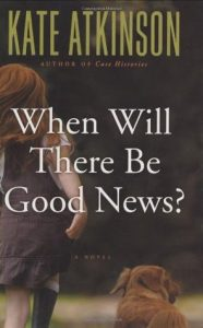 When Will There Be Good News?  <small>(Jackson Brodie #3)</small> torrent downlaod