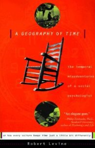 A Geography of Time: The Temporal Misadventures of a Social Psychologist, or How Every Culture Keeps Time Just a Little Bit Differently torrent downlaod