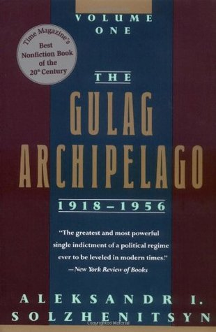 Download free pdf The Gulag Archipelago, 1918-1956: An Experiment in Literary Investigation, books I-II  <small>(The Gulag Archipelago 1918-1956 #1-2)</small>