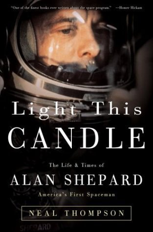 Download free pdf Light This Candle: The Life & Times of Alan Shepard–America's First Spaceman