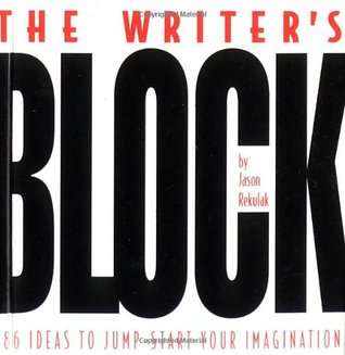 Download free pdf The Writer's Block: 786 Ideas to Jump-Start Your Imagination