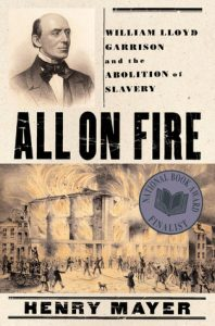 All on Fire: William Lloyd Garrison and the Abolition of Slavery torrent downlaod