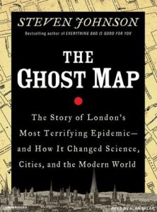 The Ghost Map: The Story of London's Most Terrifying Epidemic–And How It Changed Science, Cities, and the Modern World torrent downlaod
