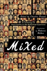 Mixed: An Anthology of Short Fiction on the Multiracial Experience torrent downlaod