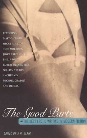 Download free pdf The Good Parts: The Best Erotic Writing in Modern Fiction