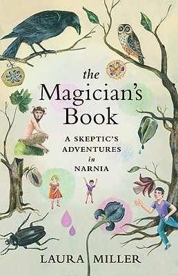 Download free pdf The Magician's Book: A Skeptic's Adventures in Narnia