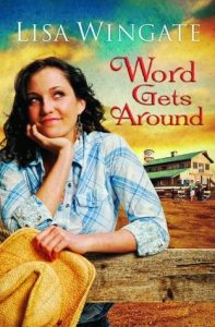 Word Gets Around  <small>(Daily, Texas #2)</small> torrent downlaod
