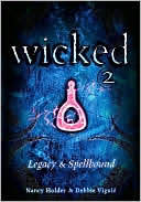 Wicked 2: Legacy & Spellbound  <small>(Wicked #3-4)</small> torrent downlaod