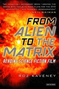 From Alien to The Matrix: Reading Science Fiction Film torrent downlaod