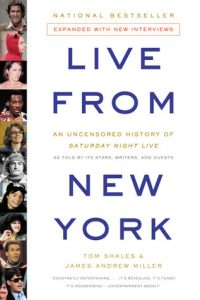 Live from New York: An Uncensored History of Saturday Night Live as Told by Its Stars, Writers, and Guests torrent downlaod