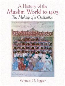 A History of the Muslim World to 1405: The Making of a Civilization torrent downlaod
