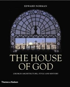 The House of God: Church Architecture, Style and History torrent downlaod