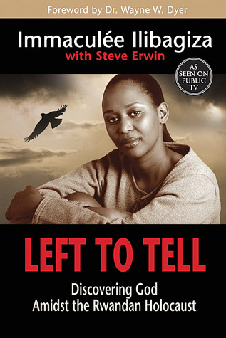 Download free pdf Left to Tell: Discovering God Amidst the Rwandan Holocaust