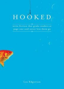 Hooked: Write Fiction That Grabs Readers at Page One & Never Lets Them Go torrent downlaod