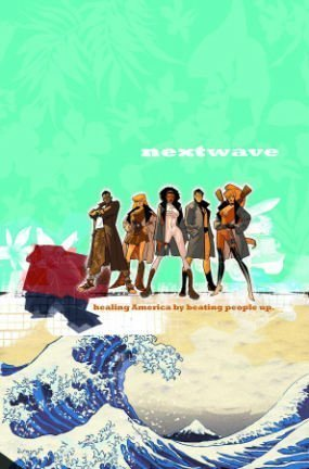 Download free pdf NextWave: Agents of H.A.T.E., Volume 1: This is What They Want  <small>(NextWave, Agents of H.A.T.E. #1)</small>