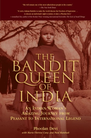 Download free pdf The Bandit Queen of India: An Indian Woman's Amazing Journey from Peasant to International Legend